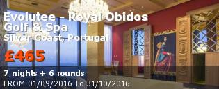 special offer Evolutee - Royal Obidos Golf & Spa Rest of Europe