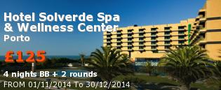 special offer Hotel Solverde Spa & Wellness Center Rest of Europe
